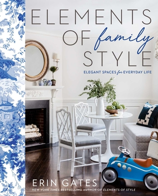 Image for Elements of Family Style: Elegant Spaces for Everyday Life