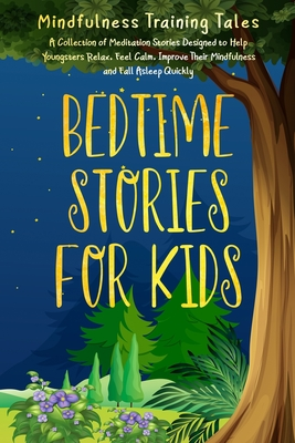 Bedtime Stories for Kids: A Collection of Meditation ...